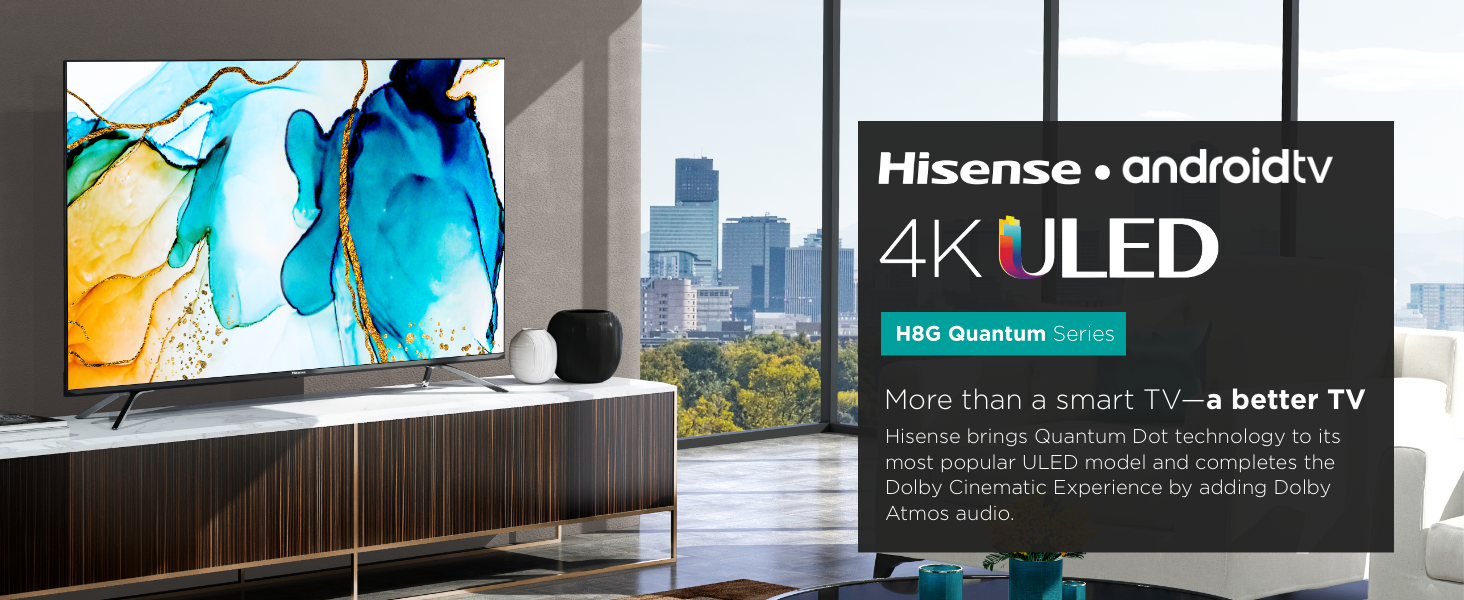 Hisense H8G Quantum Series Smart TVs
