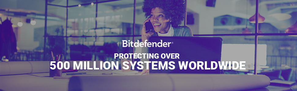 Bitdefender Protecting over 500 Million Systems Worldwide