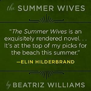 Praise from Author, Elin Hilderbrand