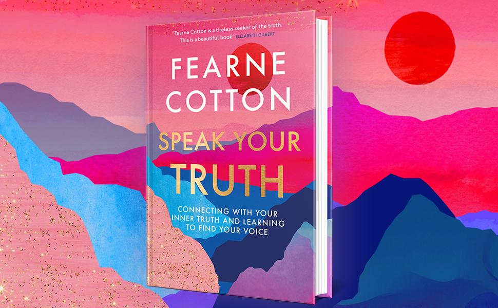 FEARNE COTTON SPEAK YOUR TRUTH