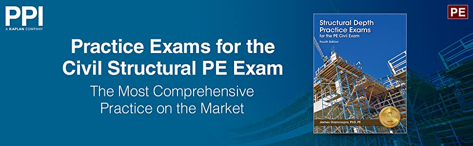 Practice Exams for the Civil Structural PE Exam