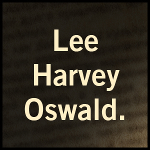 Lee Harvery Oswald