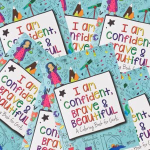I Am Confident Brave & Beautiful A Coloring Book for Girls Groups Children's Ministry