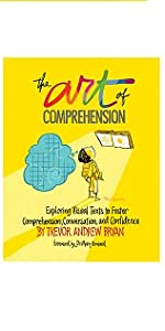The Art of Comprehension: Exploring Visual Texts to Foster Comprehension, Conversation, Confidence