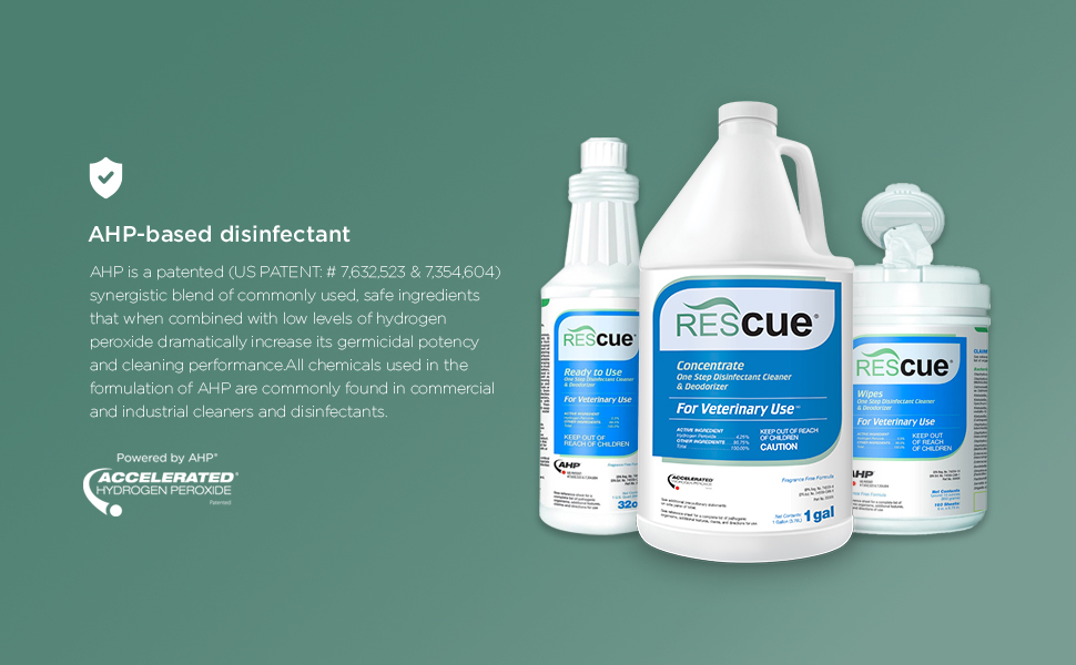 Rescue - Patented AHP-based disinfectant cleaner - Accelerated Hydrogen Peroxide