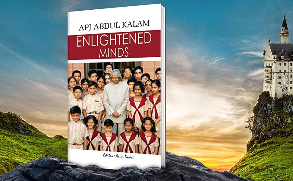 ENLIGHTENED MINDS by A.P.J. ABDUL KALAM