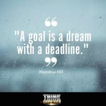 goal, goals, goal setting, acheive, deadlines, dream, dreaming, future