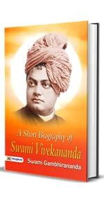 A short biography of Swami Vivekananda