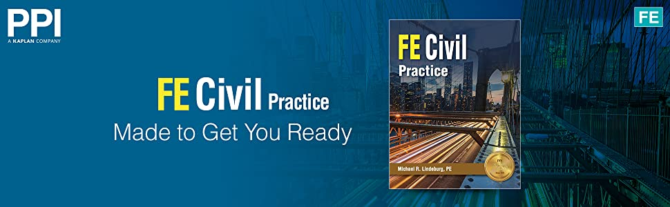 FE Civil Practice Made to Get You Ready