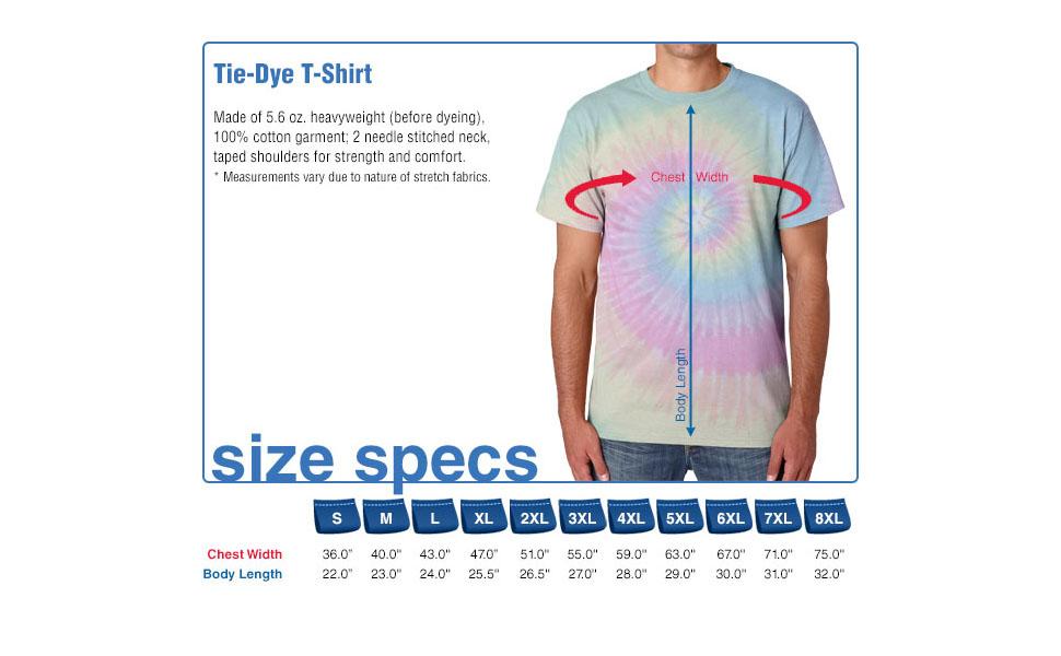 Tie-Dye T-Shirt, Size Specs, Small, Medium, Large, X-Large. XXL-Large, 3x, 4x, 5x, 6x, 7x, 8x
