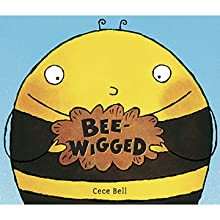 bees; bee books; books about bees; picture books; funny kids books; funny books; cece bell; humor