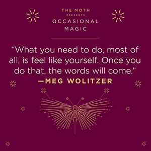 the moth;the moth book;occasional magic;short stories;the moth podcast;inspirational stories;essays