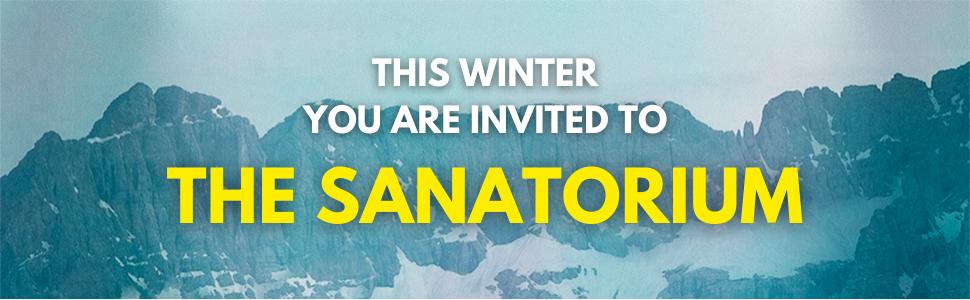 This winter you are invited to the sanatorium
