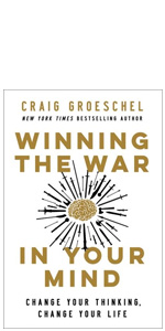 Craig Groeschel, habits, thoughts, mind, battlefield of the mind, winning the war in your mind