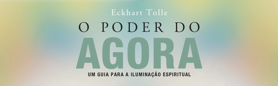 Amazon.com.br eBooks Kindle: O Poder do Agora: Um guia