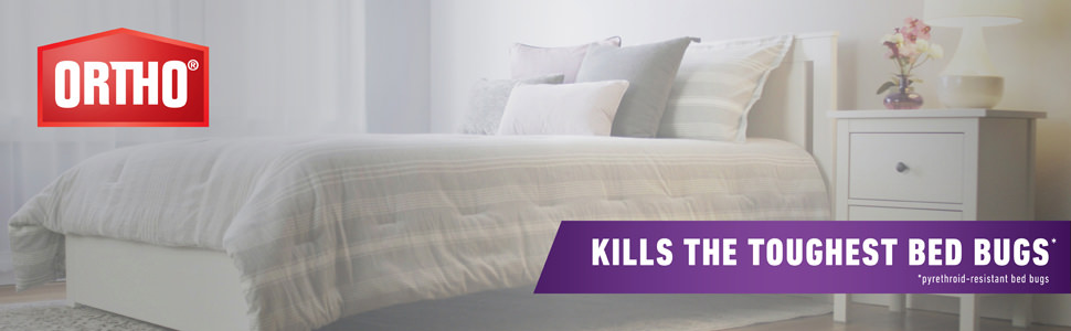 Ortho Kills The Toughest Bed Bugs