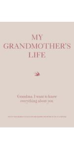 My Grandmother's Life