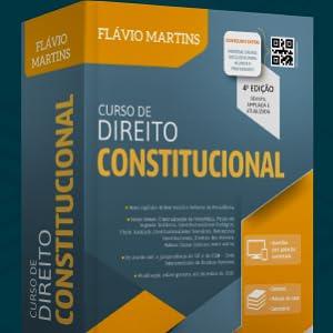 livro Curso de Direito Constitucional (Flávio Martins)