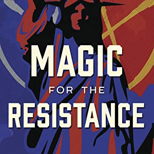 Magic for the Resistance Cover Image