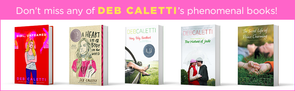 Amazon Com Girl Unframed Ebook Caletti Deb Kindle Store