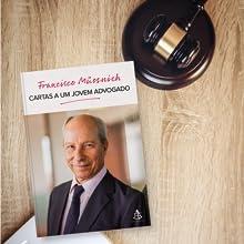 cartas a um jovem advogado, francisco mussnich