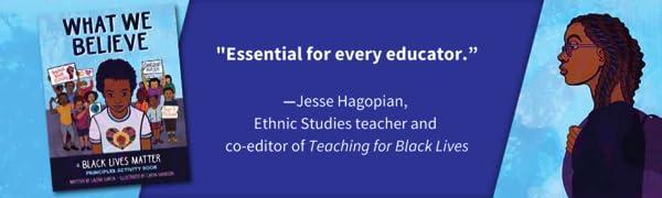 Teaching for Black Lives; BLM; Black Lives Matter; Jesse Hagopian; Black Lives Matter at School