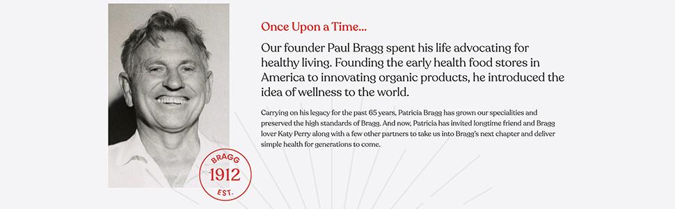 Founder Paul Bragg Apple Cider Vinegar EST. 1912 Katy Perry Patricia Bragg Wellness