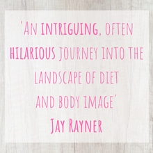 Jay Rayner, diet, body image, weight loss