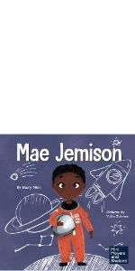 Mae Jemison Mary nhin ninja series mini movers and shakers kids books about flying to space books