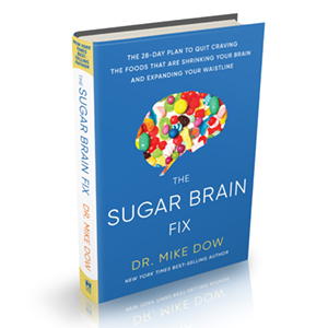 Sugar brain mike dow quit craving foods serotonin dopamine healthy chemistry