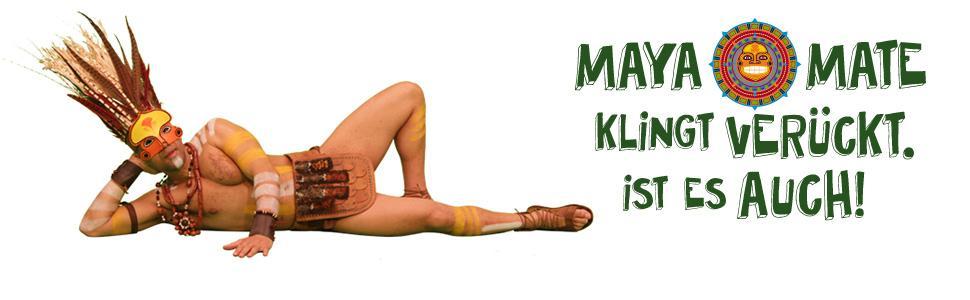 Maya Mate - klingt verrückt ist es auch
