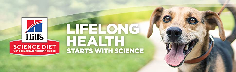 Hill's Science Diet Life long health starts with science