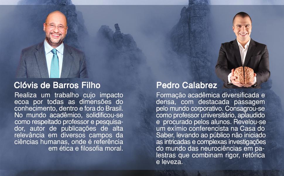 Clóvis de Barros Filho Pedro Calabrez