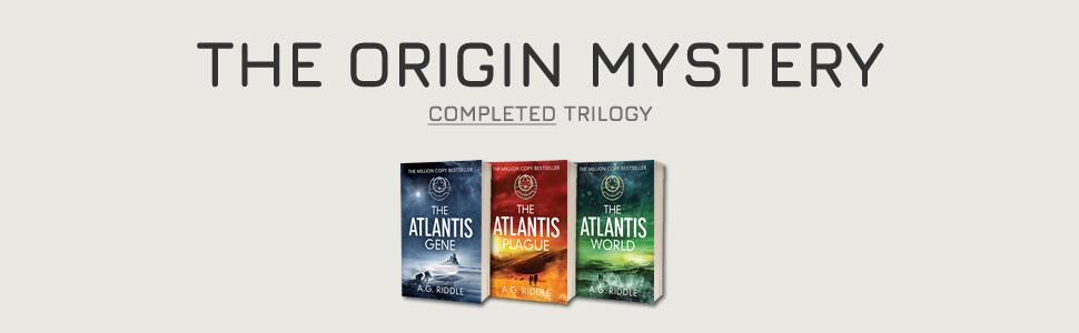 The Origin Mystery, Atlantis, A.G. Riddle