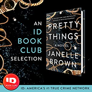 pretty things;id book club;janelle brown;thriller;mystery;book of the month;editors' pick;book club