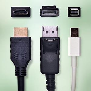 Display Port, Mini Display Port, HDMI