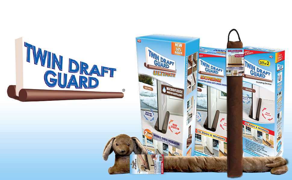 Showing family of Twin Draft Guard products from Doggie Draft Guard, Original, Extreme, to Ultimate.