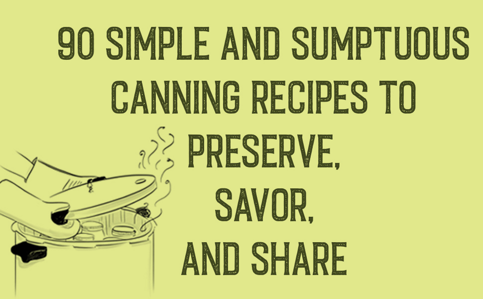 canning, canning books, canning and preserving books, pickling, canning and preserving