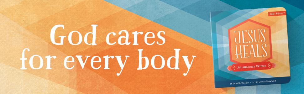 jesus heals anatomy body
