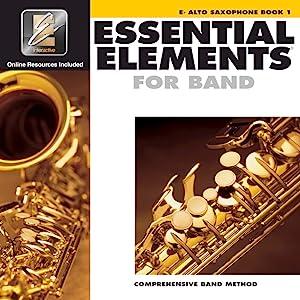 essential elements, band music, alto saxophone, saxophone music, comprehensive, band method, music