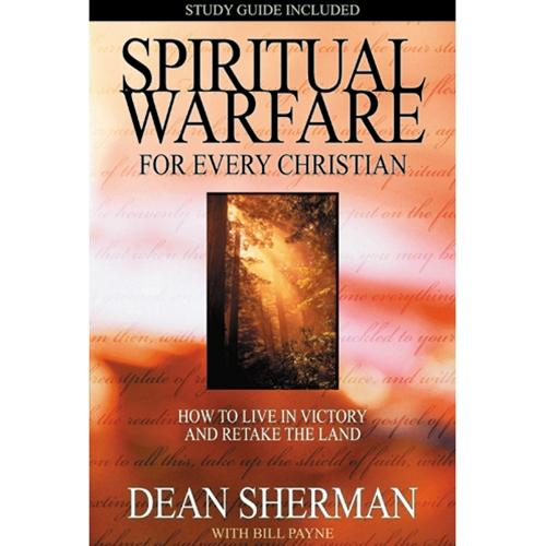 Spiritual Warfare for Every Christian: How to Live in