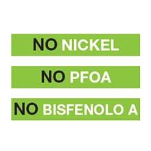 No PFOA No Nickel No Bisfenolo A
