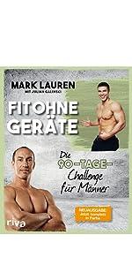 Fit ohne Geräte, Bodyweight Training, Abnehmen, Fitnessbuch, Bestseller, Mark Lauren, Körpergewicht