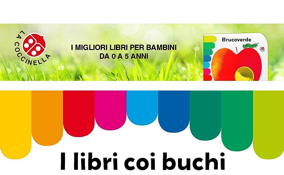 I libri coi buchi. Da più di 40 anni. Un successo in Italia e nel mondo. Libri con cui giocare