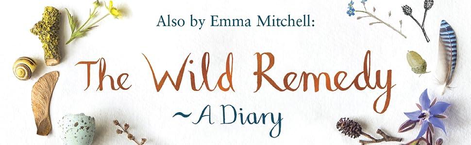 Wild Remedy Emma Mitchell Winter Diary Seasonal Effective Disorder Depression Nature Rewilding