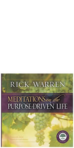 purpose, PDL, Rick Warren, Purpose Driven Life, life, identity, meditations