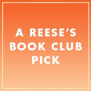 A Reese's Book Club x Hello Sunshine Pick