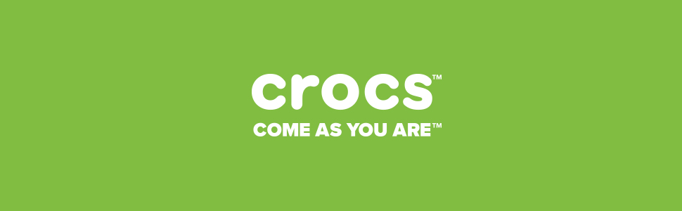 Crocs;come as you are