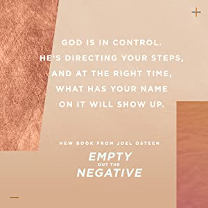 Joel Osteen, empty out the negative, new book, New York times bestseller, new thinking, inspiring