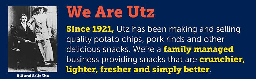 We are Utz. Since 1921, Utz has been making and selling quality potato chips, pork rinds, and snacks